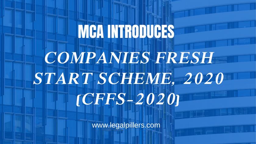 MCA introduces Companies Fresh Start Scheme, 2020 (CFFS-2020)