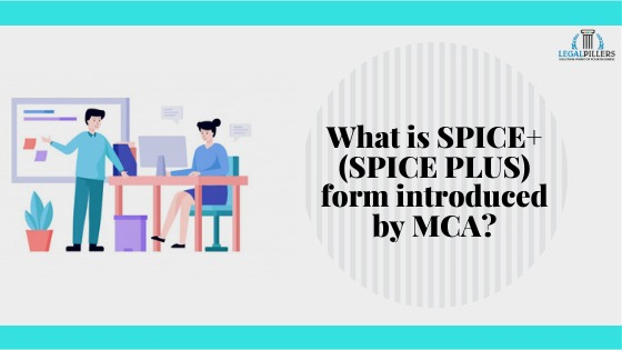 What is Spice+(Spice Plus) form introduced by MCA ?