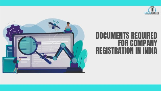 Documents Required for Company Registration in India
