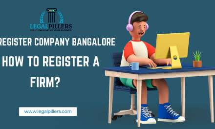 Register Company Bangalore: How to Register a Firm?